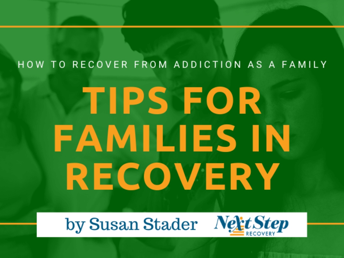 10 Tips on Addiction Recovery for Families - Finding the Pathways to Sobriety as a Unit