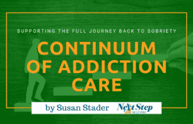 ASAM Continuum of Care Programs for Addiction Recovery - What You Need to Know: What Is? How It Works? Best for Who? How to Choose?