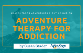 Adventure Therapy - What You Should Know: What Is? How It Works? How to Choose? Best for Who?