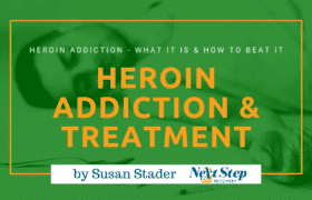 Heroin Addiction & Heroin Treatment Programs - What Heroin Addiction Is Is & How to Beat It with Therapy