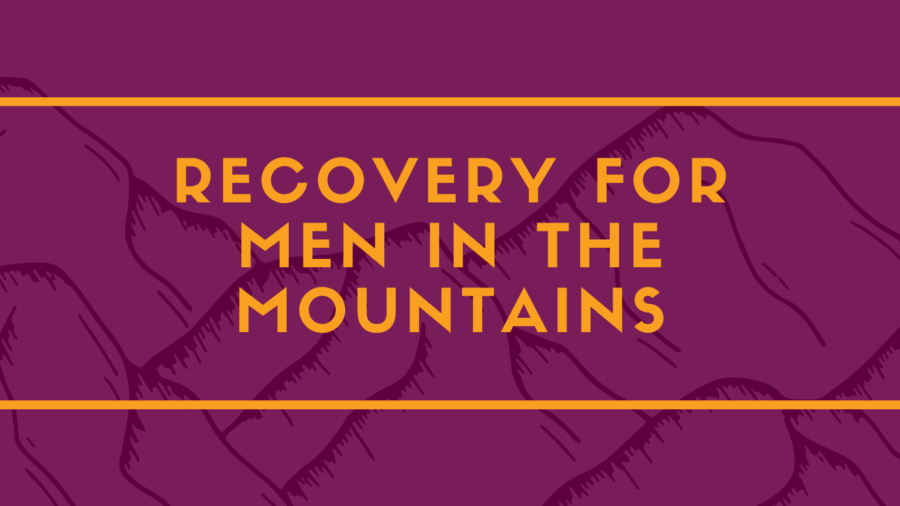 recovery for men in the mountains 2020
